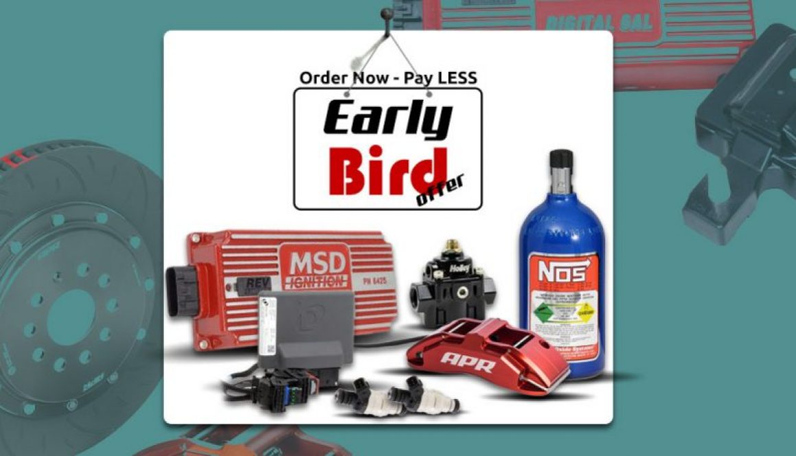 Holley Early Bird Offers